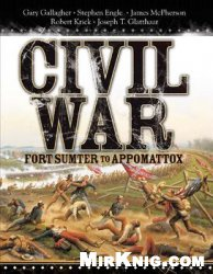Civil War: Fort Sumter to Appomattox (Osprey General Military)