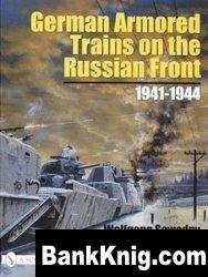 German Armored Trains on the Russian Front 1941-1944 pdf в rar 17,13Мб