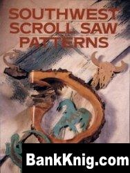 Книга Southwest Scroll Saw Patterns pdf  24,6Мб