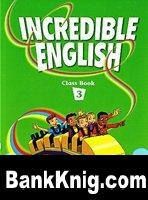 Incredible English 3 pdf, mp3, swf 200Мб