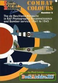 Книга SAM Combat Colours Number 5: The de Havilland Mosquito in RAF Photographic Reconnaissance and Bomber Service: 1941-1945.