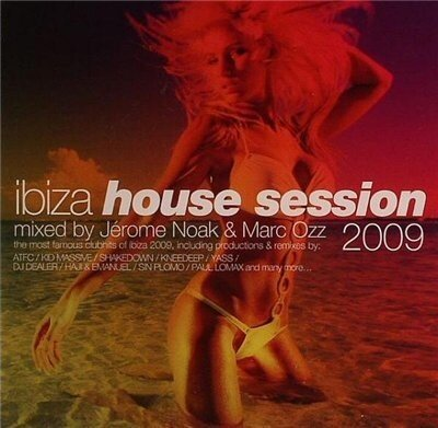 Ibiza House Session 2009