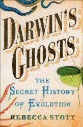 Книга Darwin's Ghosts: The Secret History of Evolution