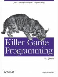 Книга Killer Game Programming in Java