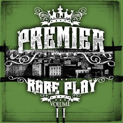 DJ Premier - Rare Play Volume 2 (2009)