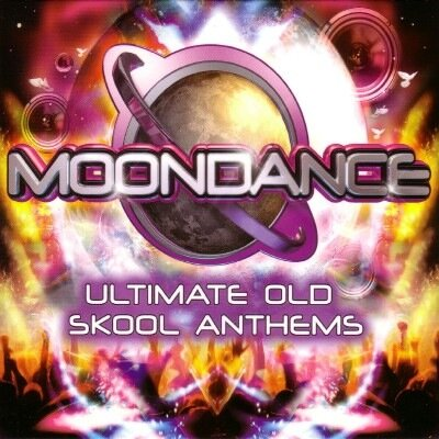 Moondance: Ultimate Old Skool Anthems (2009)