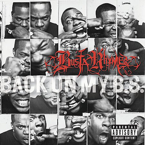 Busta Rhymes - Back on My B.S. (2009)