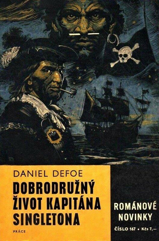 Daniel Defoe. Captain Singleton. Illustrator Zdenek Burian, 1968.