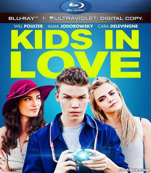 Влюблённые дети / Kids in Love (2016/BDRip/HDRip)
