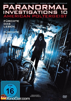 Paranormal Investigations 10 - American Poltergeist (2016)