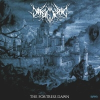 Darkened Spawn >  The Fortress Dawn (2017)