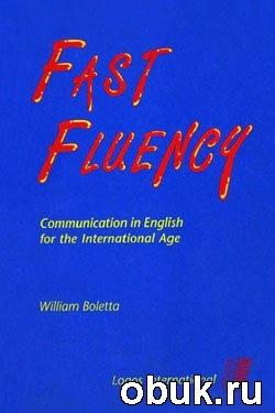 Книга FAST FLUENCY: Communication in English for the International Age