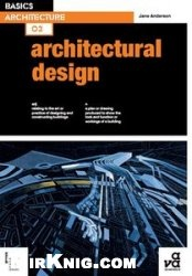 Книга Basics Architecture: Architectural Design