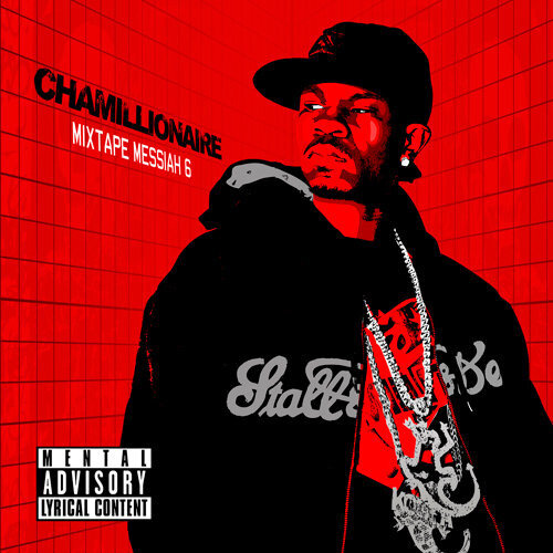 Chamillionaire - Mixtape Messiah 6 - 2009