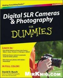 Книга Digital SLR Cameras and Photography For Dummies
