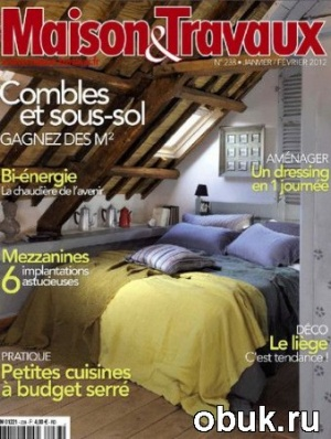 Maison & Travaux - Janvier/Fevrier 2012
