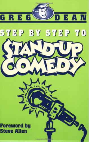 Грег Дин Шаг за шагом к стендап комедии
