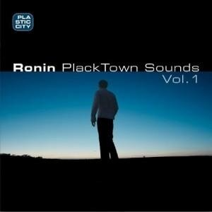 Plastic City: Ronin - Placktown Sounds Vol. 1