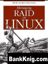 Книга Managing RAID on Linux pdf 1,6Мб