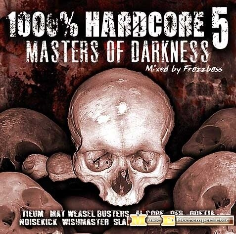 VA - 1000% Hardcore 5 - Masters Of Darkness (2008 ...