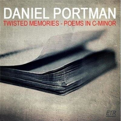 Daniel Portman - Twisted Memories Poem's In C-Min ...