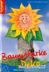Книга Baumstarke Deko: Holzstämme und Moosgummi. Das clevere Bastelbuch.