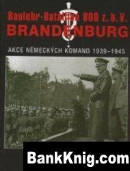 Книга Baulehr-Bataillon 800 z.b.V. Brandenburg. Akce německých komand 1939-1945, I část