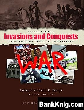 Книга Encyclopedia of Invasions and Conquests: from ancient times to the present