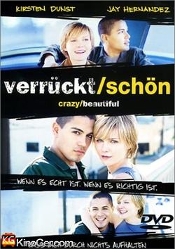 Verrückt/Schön - Crazy/Beautiful (2001)