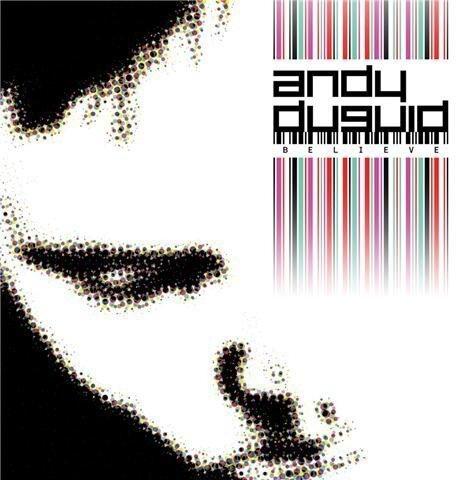 Andy Duguid - Believe [2008]