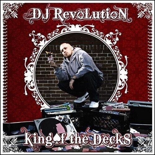 DJ Revolution - King Of The Decks - 2008