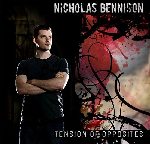 Nicholas Bennison - Tension Of Opposites [2008]