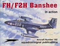 Книга Aircraft Number 182: FH/F2H Banshee in Action.