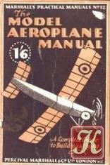 Книга The Model Aeroplane Manual