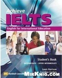 Аудиокнига Achieve IELTS Student's Book: Intermediate to Upper Intermediate