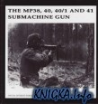 Книга The MP38, 40, 40/1 and 41 Submachine Gun (Propaganda Photo Series Vol.II)