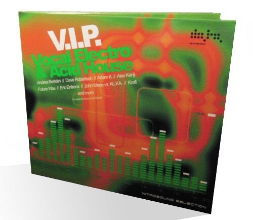 V.I.P. Vocal Electro & Acid House (Compiled & Mixed By NITROUS) 2008