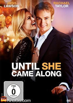 Until She Came Along (2012)