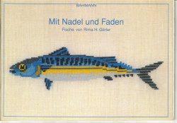 Bahmann Mit Nadel und Faden - Fische