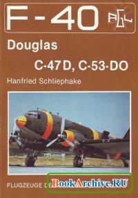 Douglas C-47D, C-53-DO (F-40 Flugzeuge Der Bundeswehr 7)