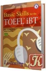 Basic Skills for the TOEFL iBT 1. Listening (Аудио )