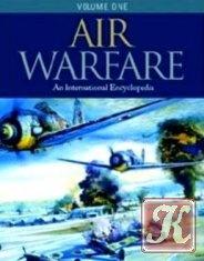 Книга Air Warfare: An International Encyclopedy, Volume 1