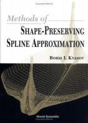 Книга Methods of Shape-Preserving Spline Approximation