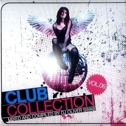Club Collection Vol.6 (Mixed & Compiled By DJ Oliv ...