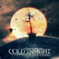 Cold Insight >  Further Nowhere (2017)