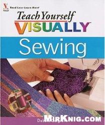 Книга Teach Yourself Visually Sewing