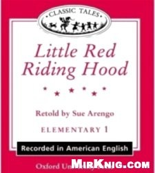 Аудиокнига Classic Tales: Little Red Riding Hood (Audio Book with Activity Book)