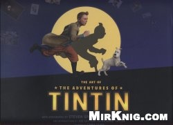 Книга The Art of The Adventures of Tintin - Secret of The Unicorn