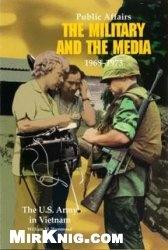 Книга Public Affairs: The Military and the Media, 1968-1973