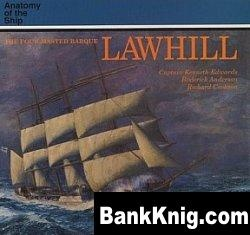 Книга The Four-Masted Barque Lawhill
